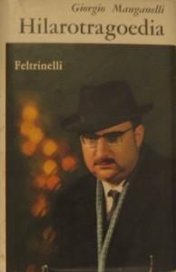 La prima edizione di Hilarotragoedia, quotata intorno ai 300 euro