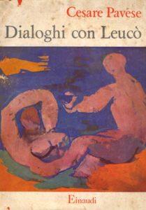 Dialoghi con Leucò, Torino, Einaudi 1947, 218 pp. («Saggi» 58), sopracoperta di Franco Francese.